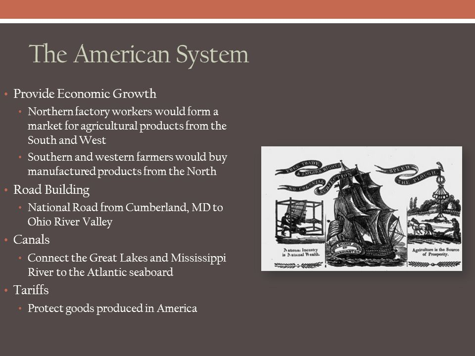 The American System Provide Economic Growth Road Building Canals
