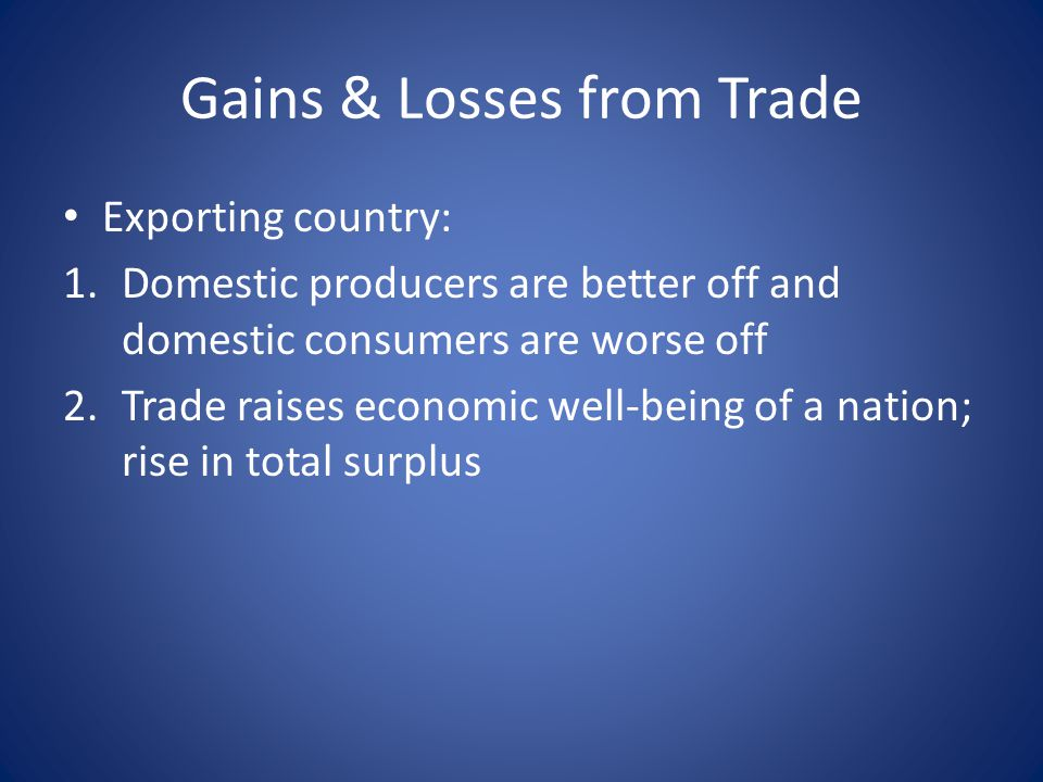 Gains & Losses from Trade