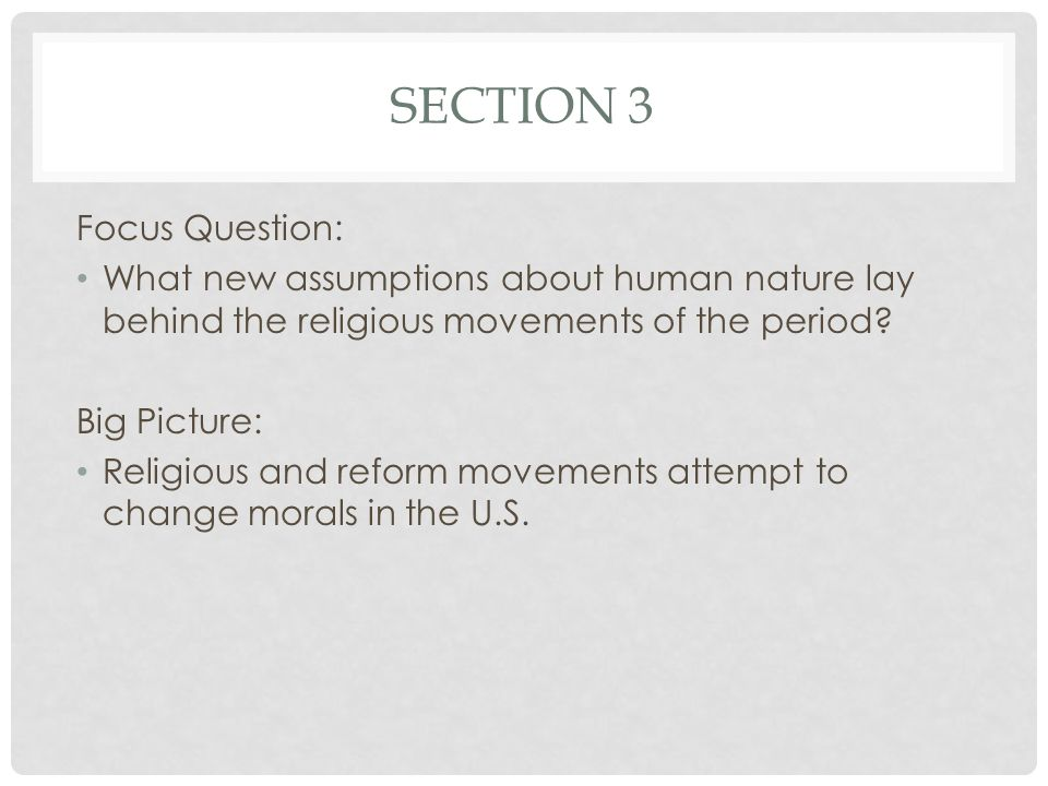 Section 3 Focus Question: