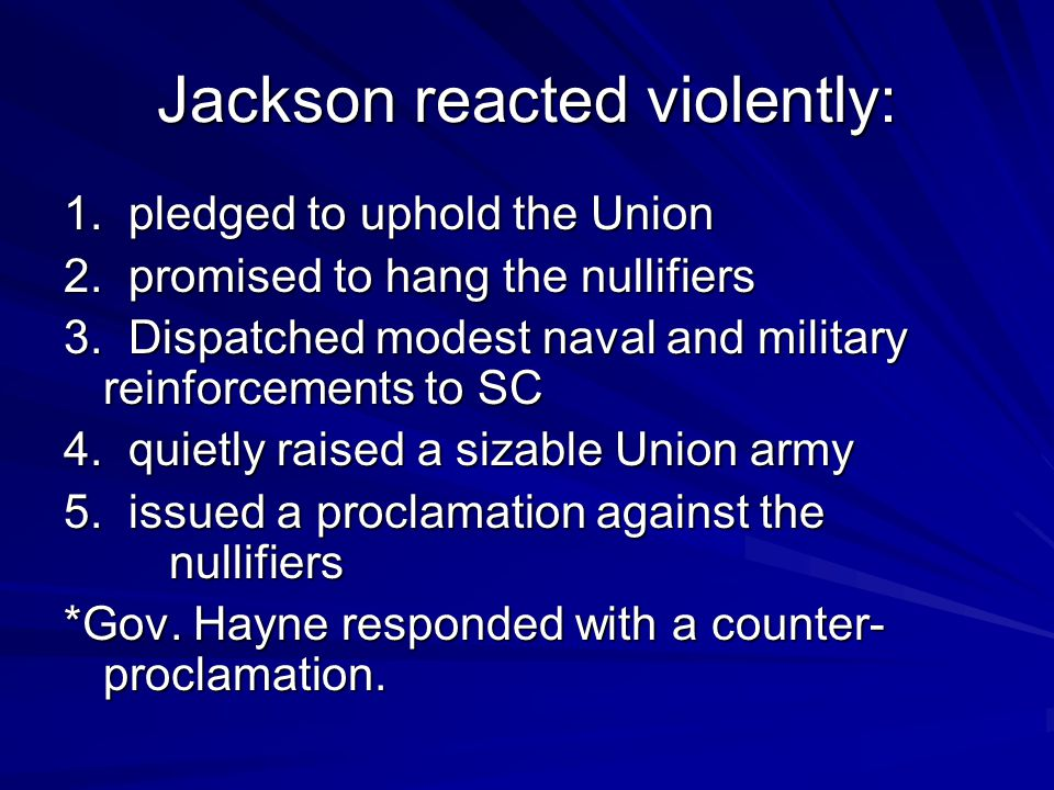 Jackson reacted violently: