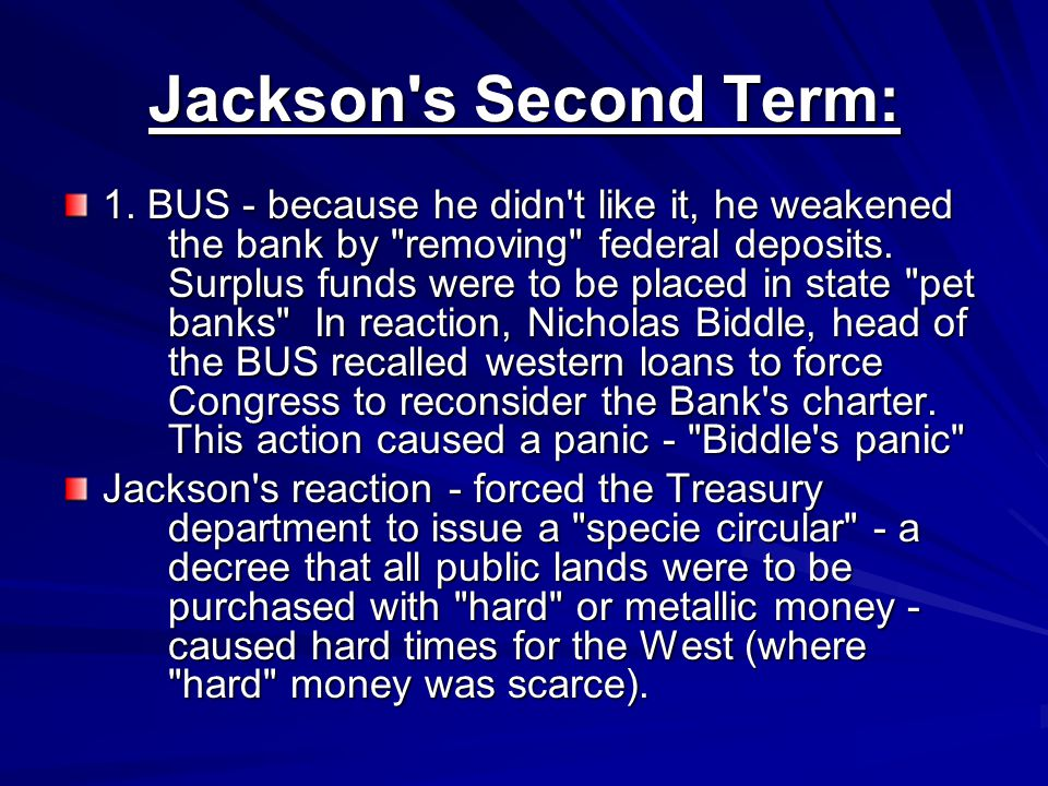 Jackson s Second Term: