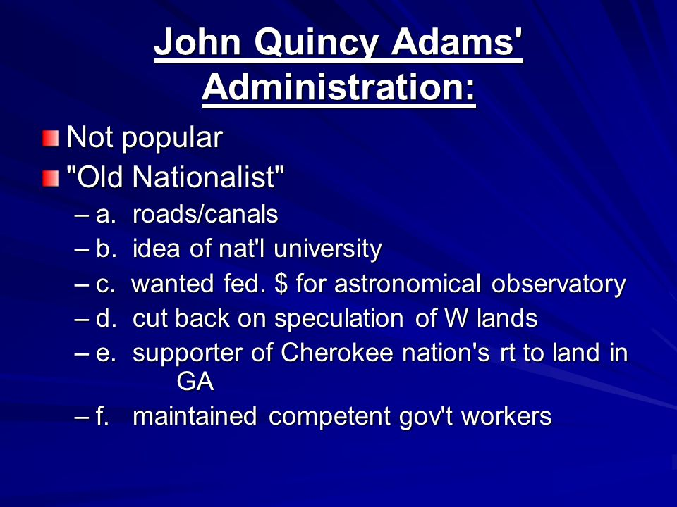 John Quincy Adams Administration: