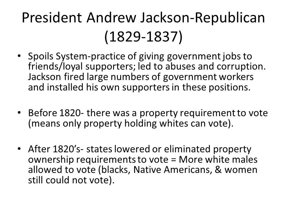 President Andrew Jackson-Republican (1829-1837)