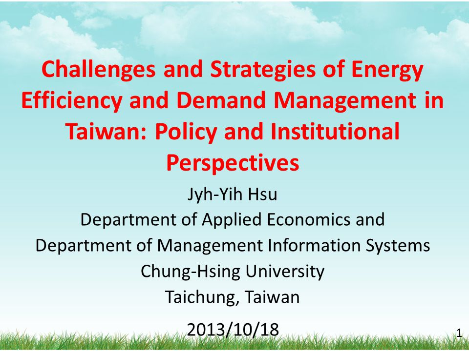 Challenges and Strategies of Energy Efficiency and Demand Management in Taiwan: Policy and Institutional Perspectives