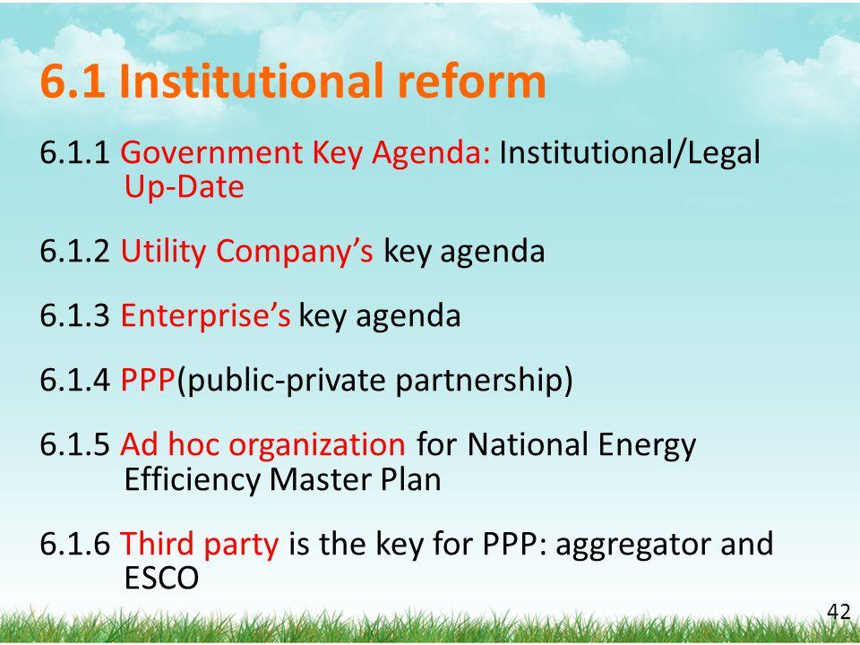 6.1 Institutional reform