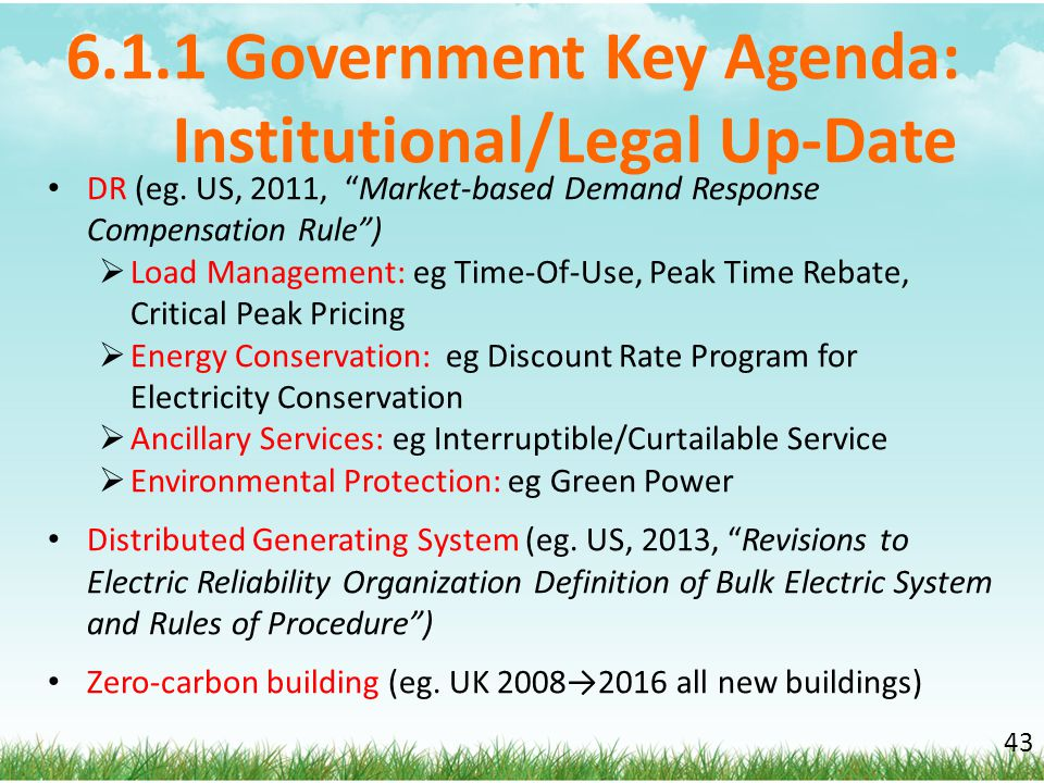 6.1.1 Government Key Agenda: Institutional/Legal Up-Date