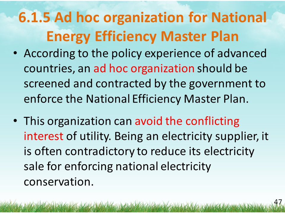 6.1.5 Ad hoc organization for National Energy Efficiency Master Plan