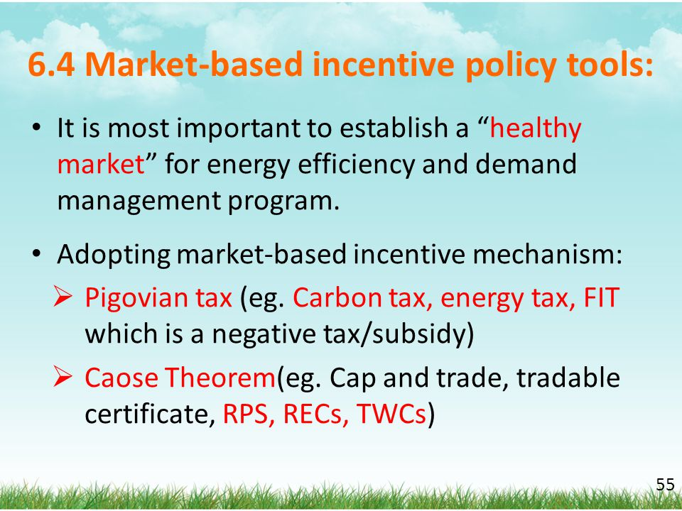 6.4 Market-based incentive policy tools: