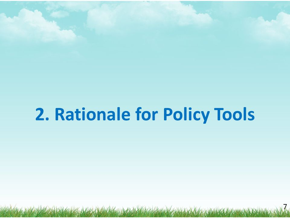 2. Rationale for Policy Tools