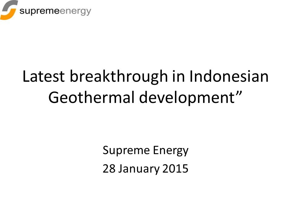 Latest breakthrough in Indonesian Geothermal development