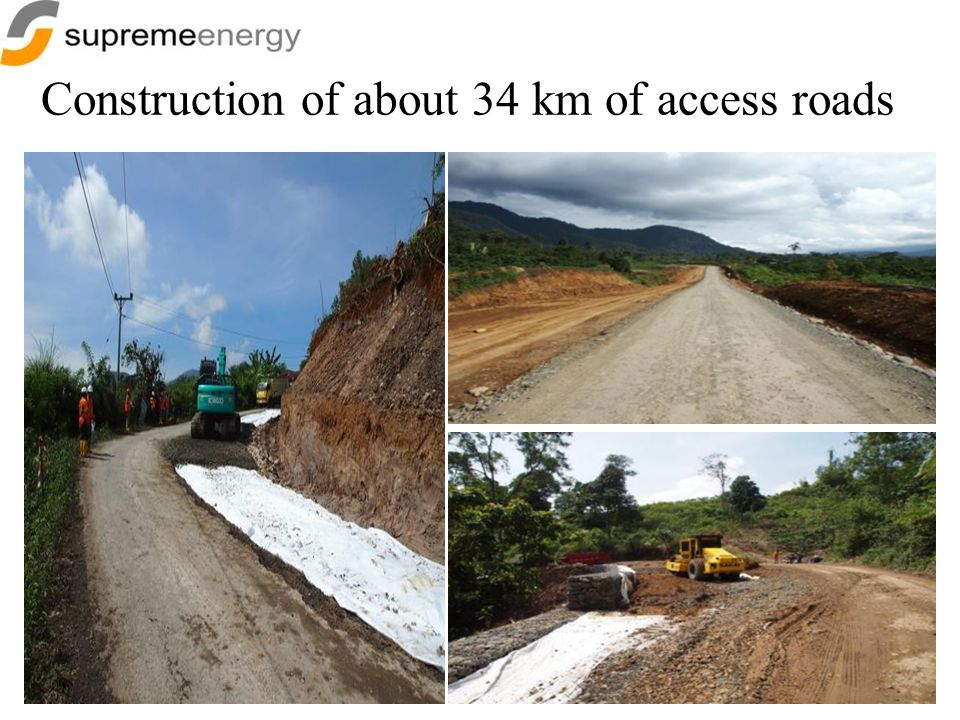 Construction of about 34 km of access roads