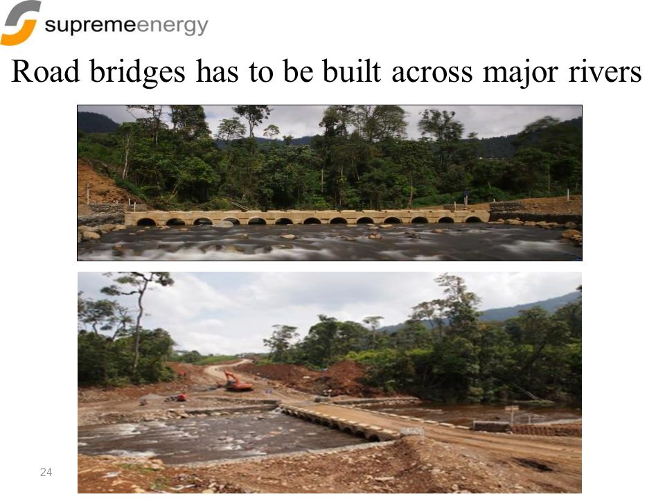 Road bridges has to be built across major rivers