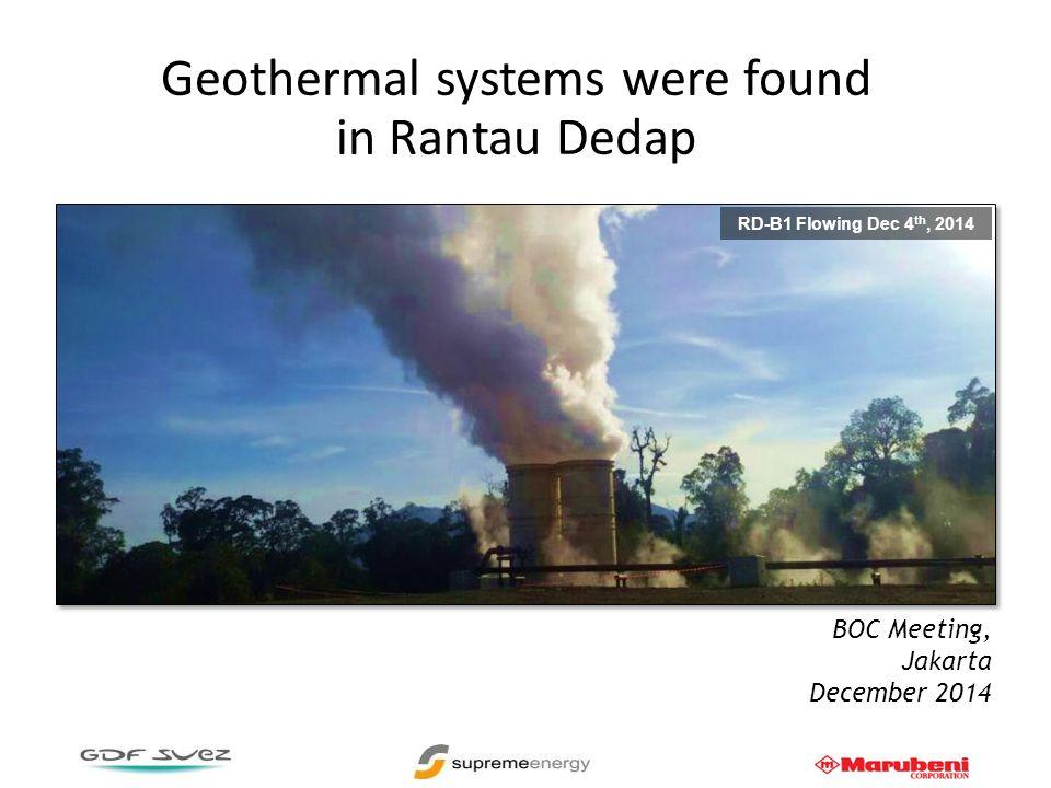 Geothermal systems were found in Rantau Dedap