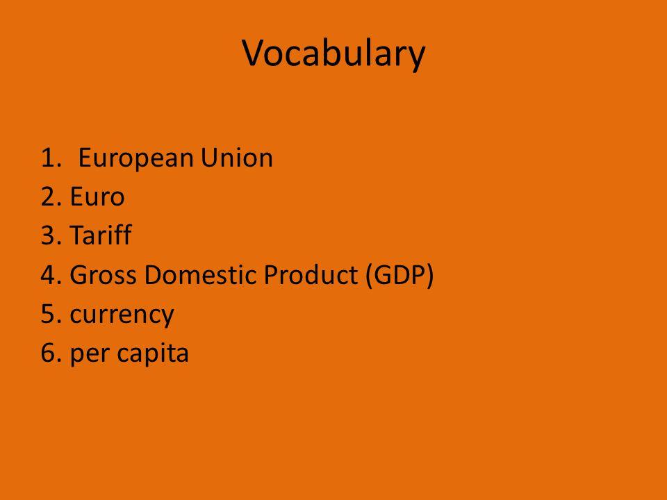 Vocabulary European Union 2. Euro 3. Tariff