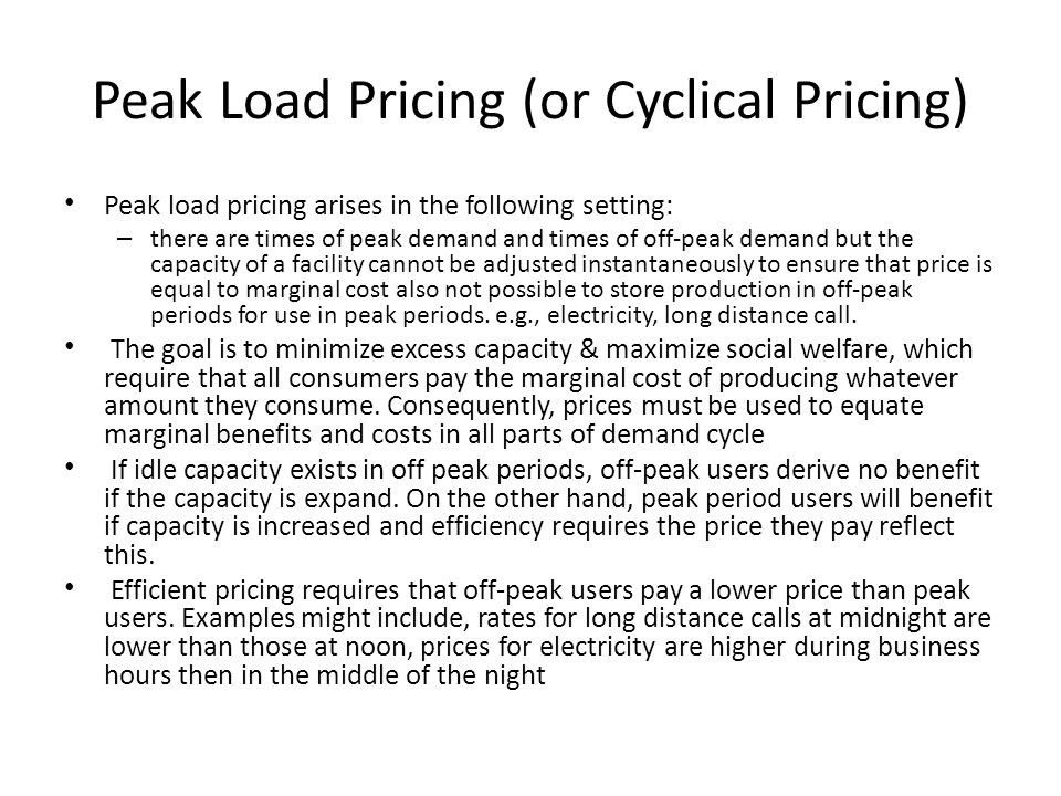 Peak Load Pricing (or Cyclical Pricing)
