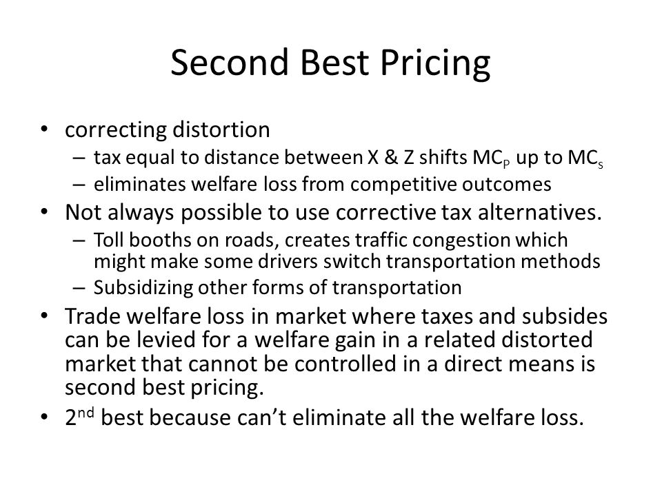 Second Best Pricing correcting distortion