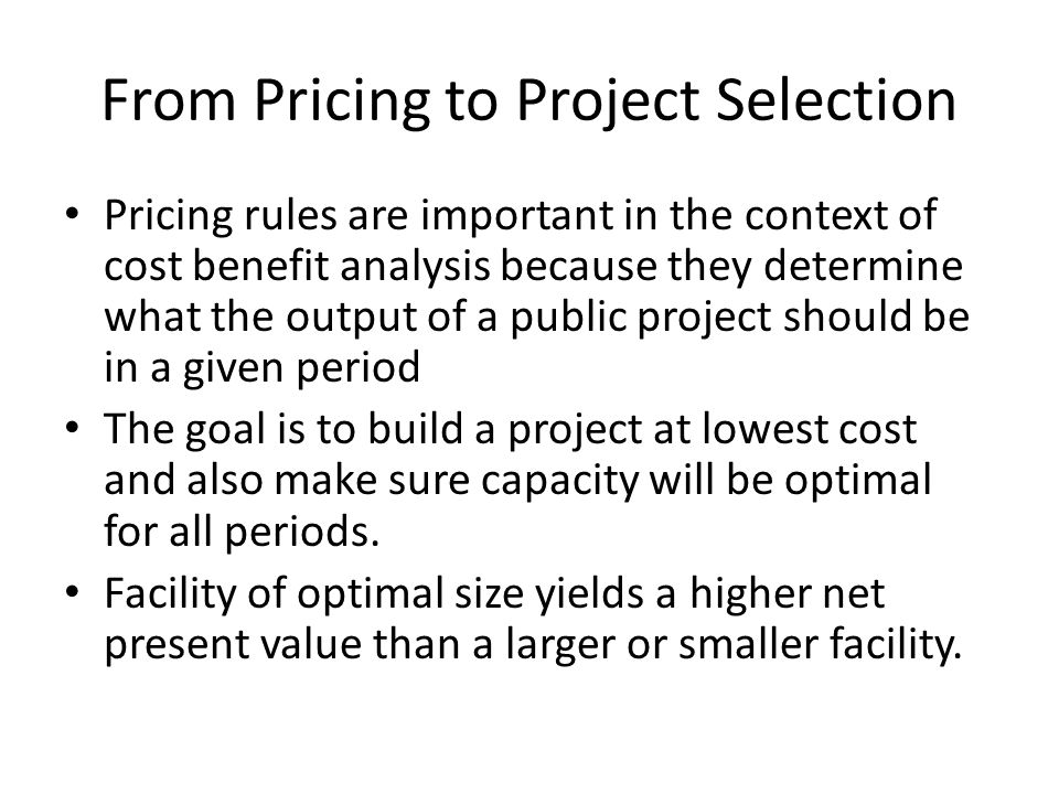 From Pricing to Project Selection