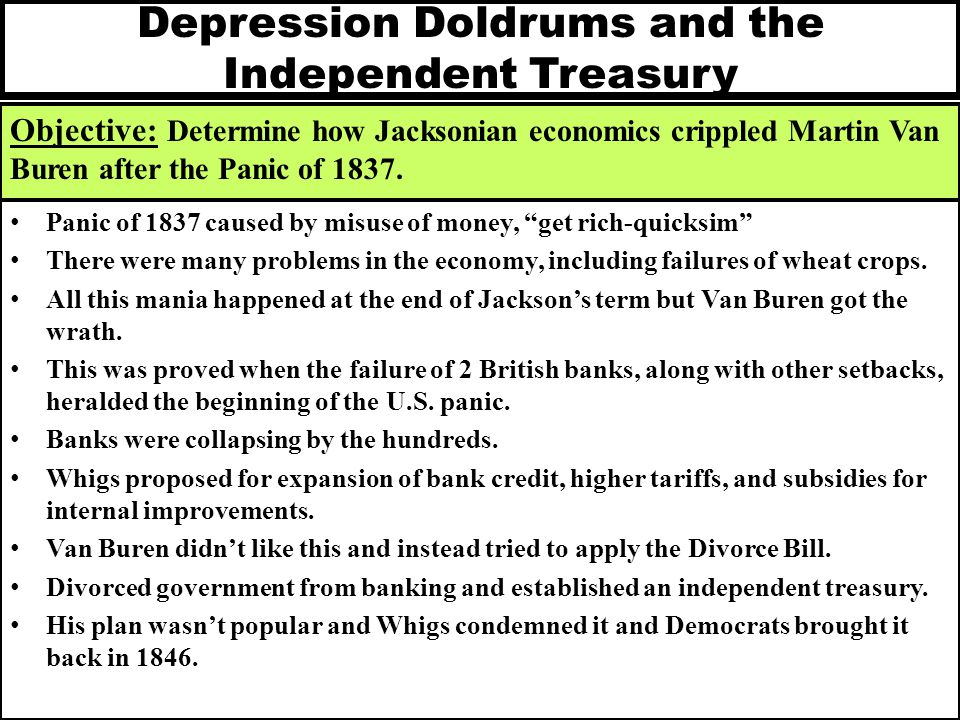 Depression Doldrums and the Independent Treasury