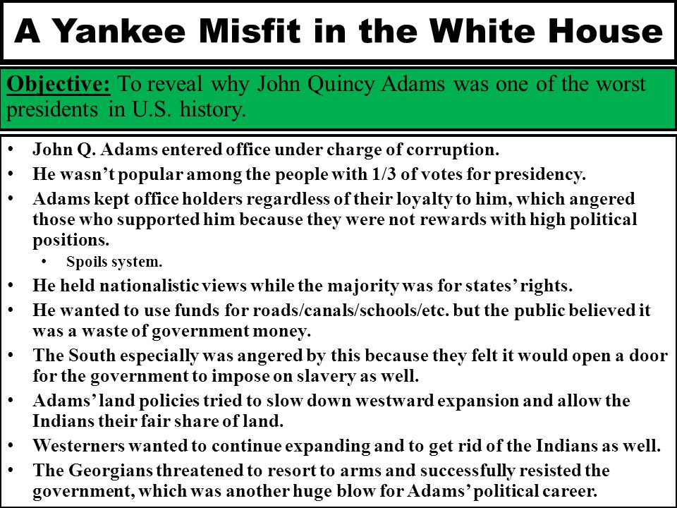 A Yankee Misfit in the White House