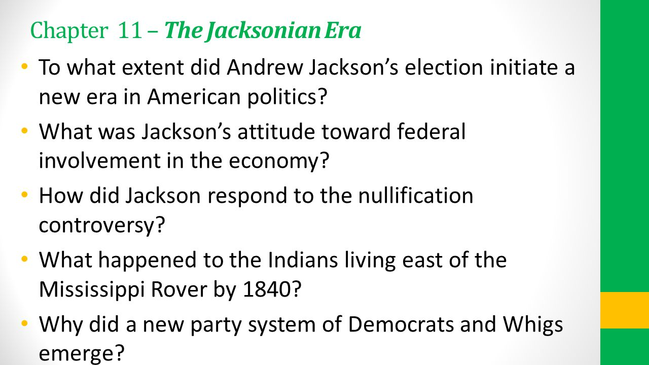 Chapter 11 – The Jacksonian Era