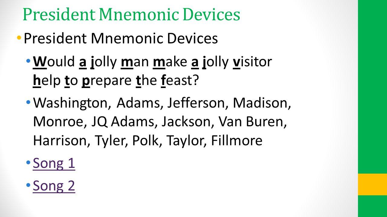 President Mnemonic Devices