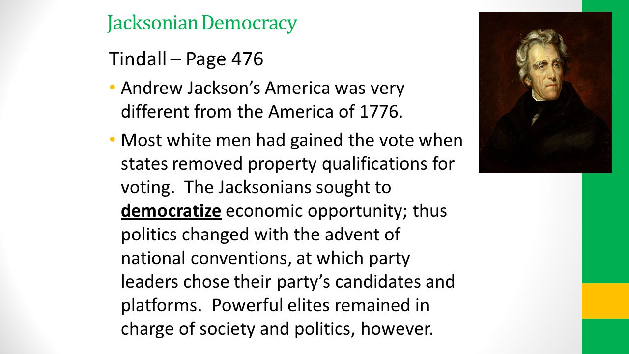 Jacksonian Democracy Tindall – Page 476
