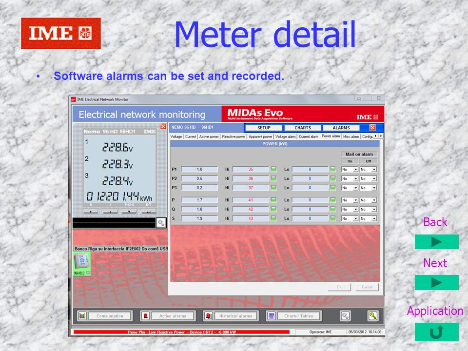 Meter detail Software alarms can be set and recorded. Back Next