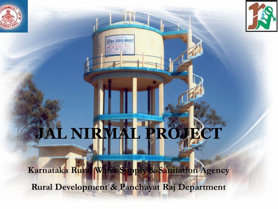 JAL NIRMAL PROJECT Karnataka Rural Water Supply & Sanitation Agency