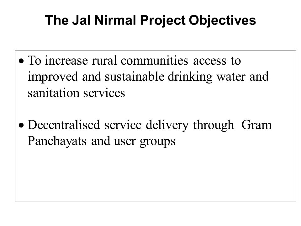 The Jal Nirmal Project Objectives