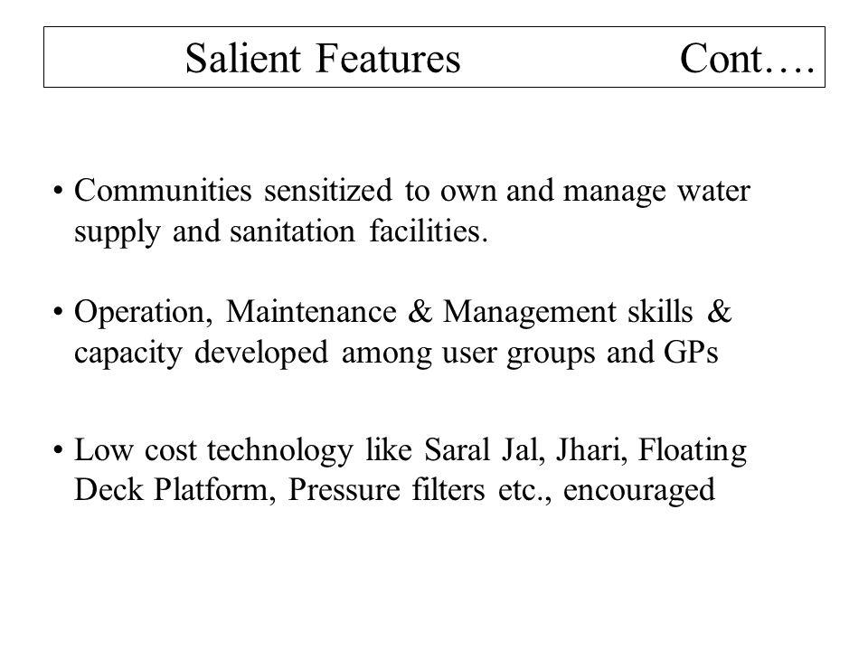 Salient Features Cont….