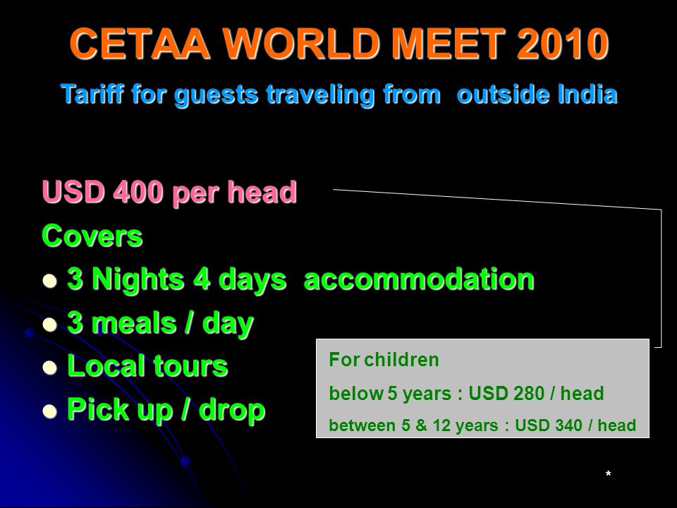 Tariff for guests traveling from outside India
