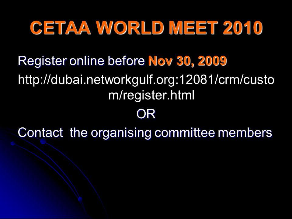 CETAA WORLD MEET 2010 Register online before Nov 30, 2009