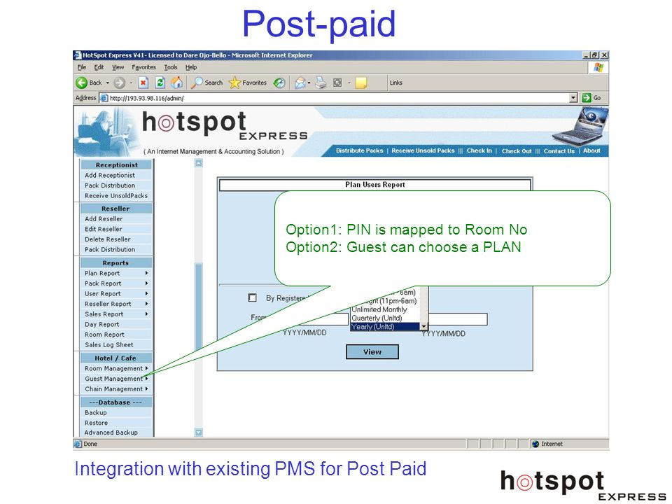 Post-paid Integration with existing PMS for Post Paid