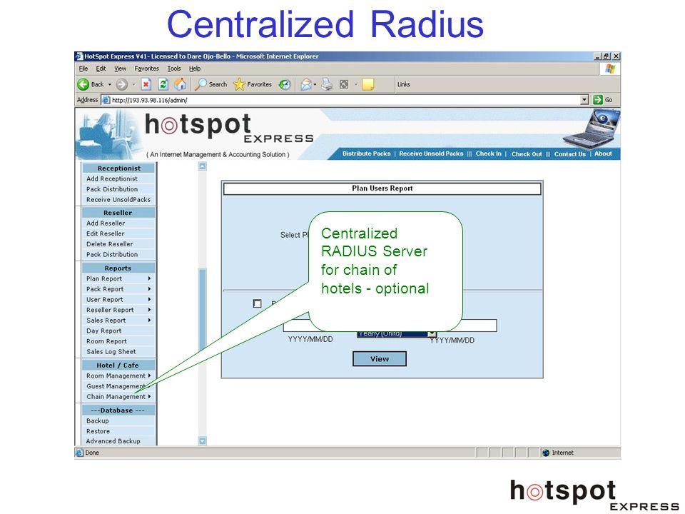 Centralized Radius Centralized RADIUS Server for chain of