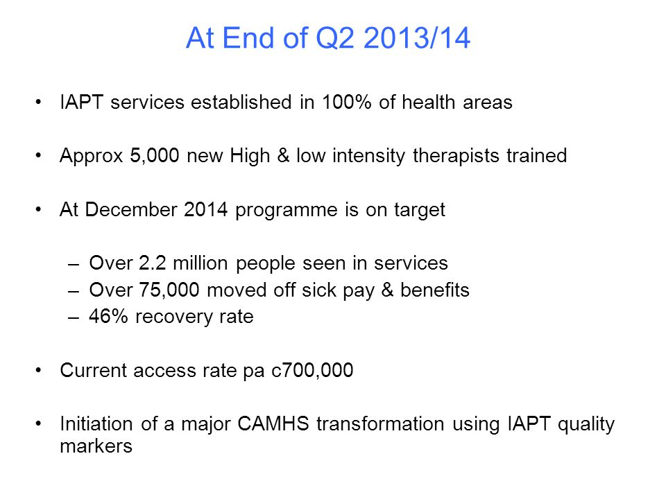 At End of Q2 2013/14 IAPT services established in 100% of health areas