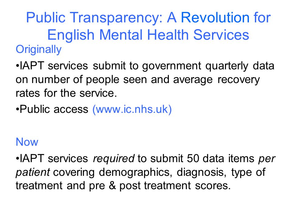 Public Transparency: A Revolution for English Mental Health Services