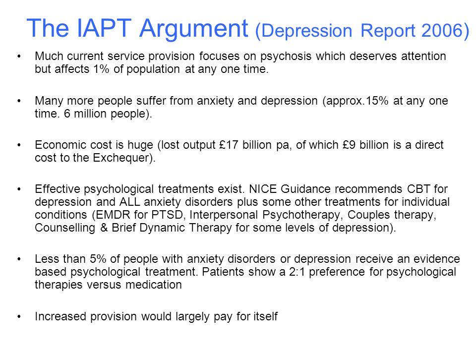 The IAPT Argument (Depression Report 2006)