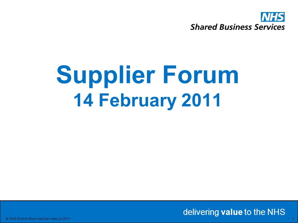 Supplier Forum 14 February 2011