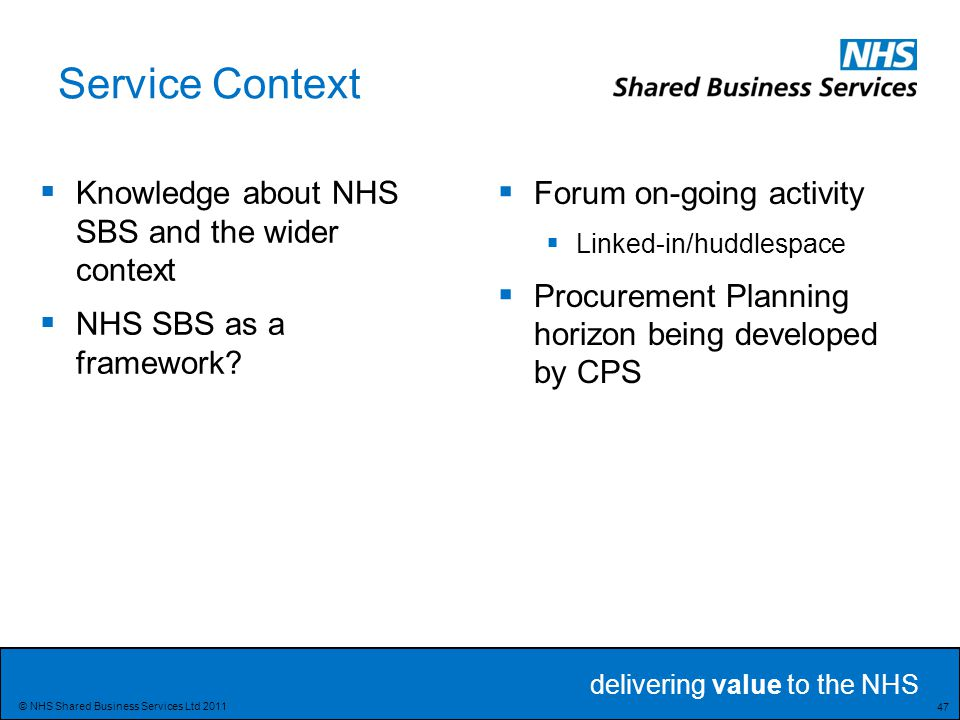 Service Context Knowledge about NHS SBS and the wider context