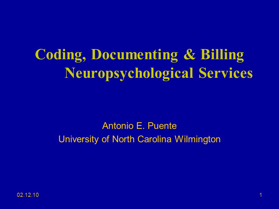 Coding, Documenting & Billing Neuropsychological Services