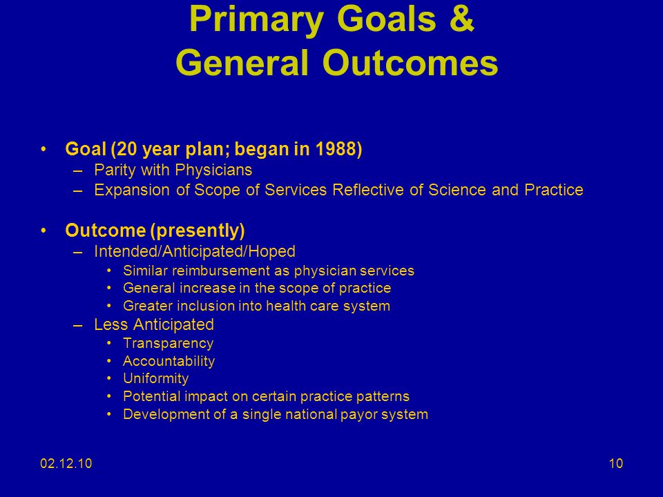 Primary Goals & General Outcomes
