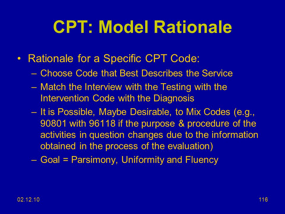CPT: Model Rationale Rationale for a Specific CPT Code:
