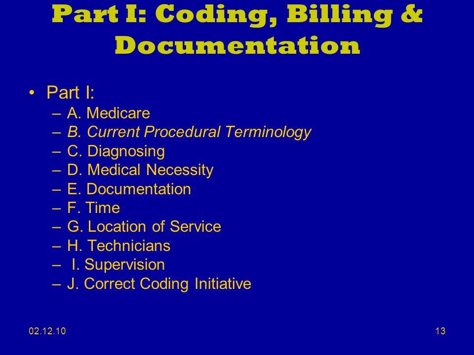 Part I: Coding, Billing & Documentation