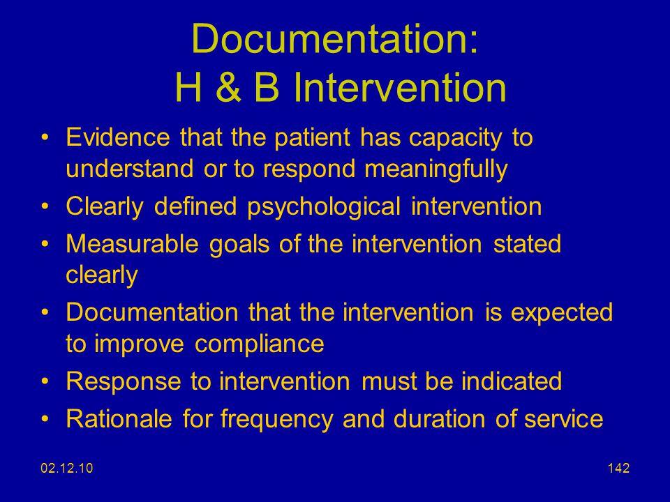 Documentation: H & B Intervention