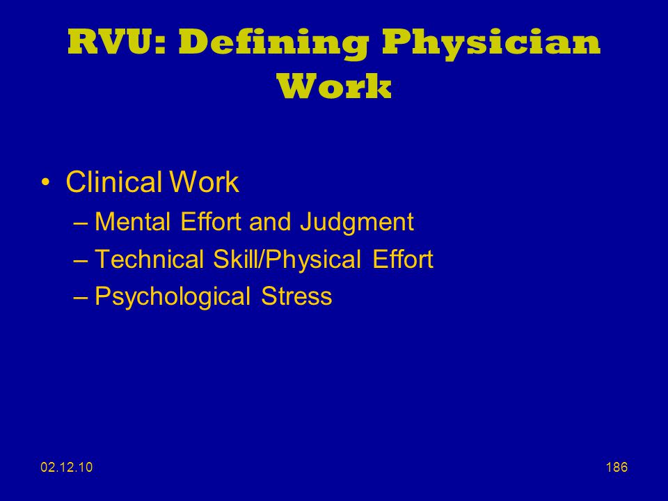 RVU: Defining Physician Work