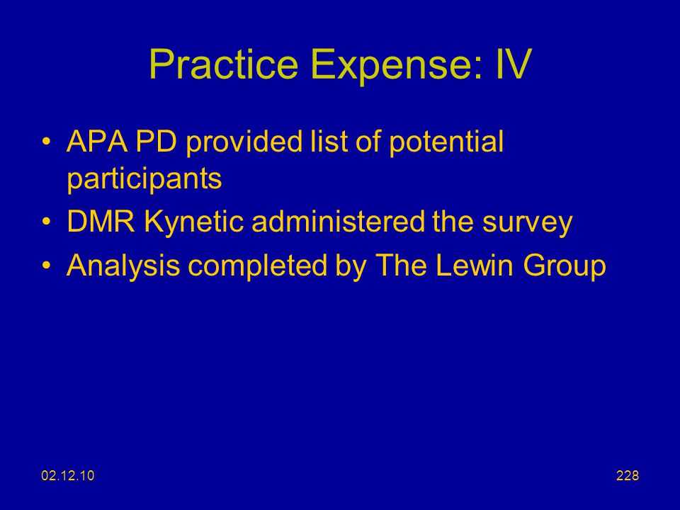 Practice Expense: IV APA PD provided list of potential participants