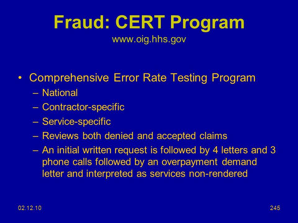 Fraud: CERT Program www.oig.hhs.gov