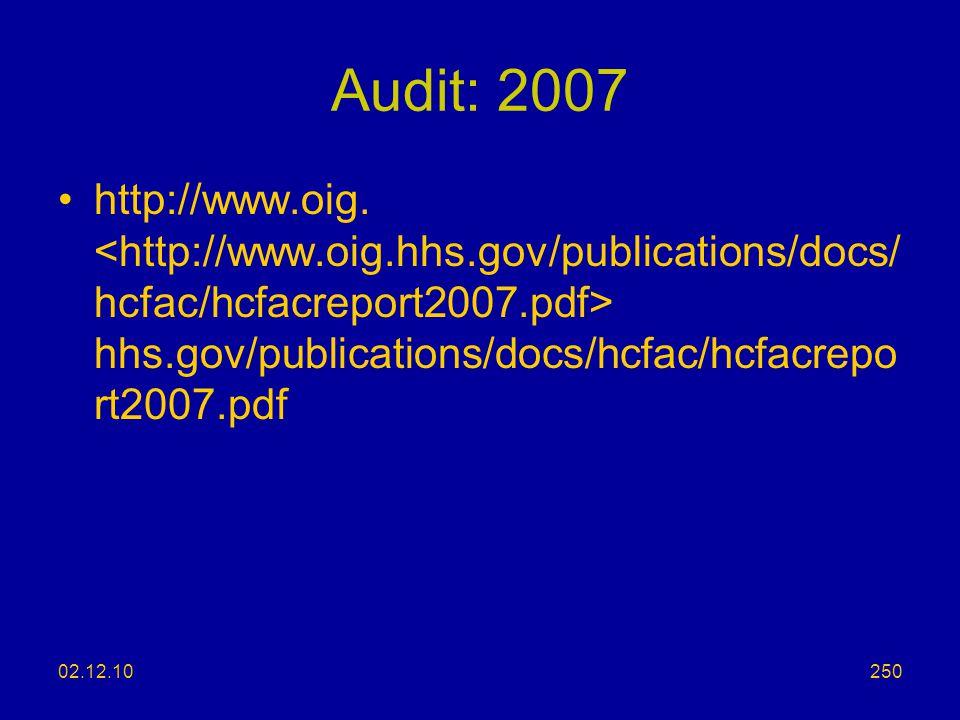Audit: 2007 http://www.oig. <http://www.oig.hhs.gov/publications/docs/hcfac/hcfacreport2007.pdf> hhs.gov/publications/docs/hcfac/hcfacreport2007.pdf.