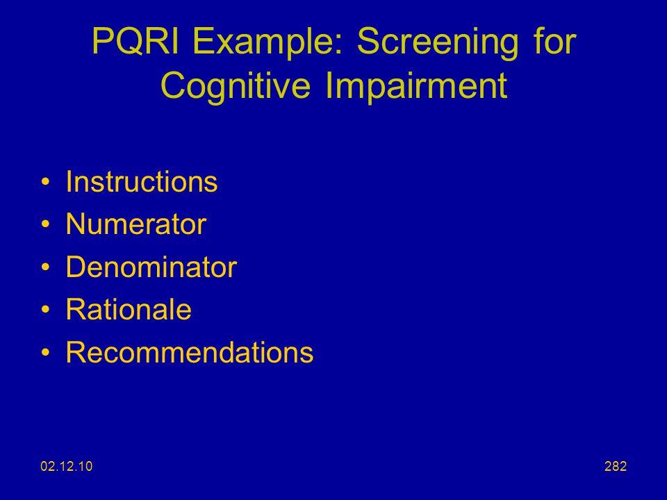 PQRI Example: Screening for Cognitive Impairment