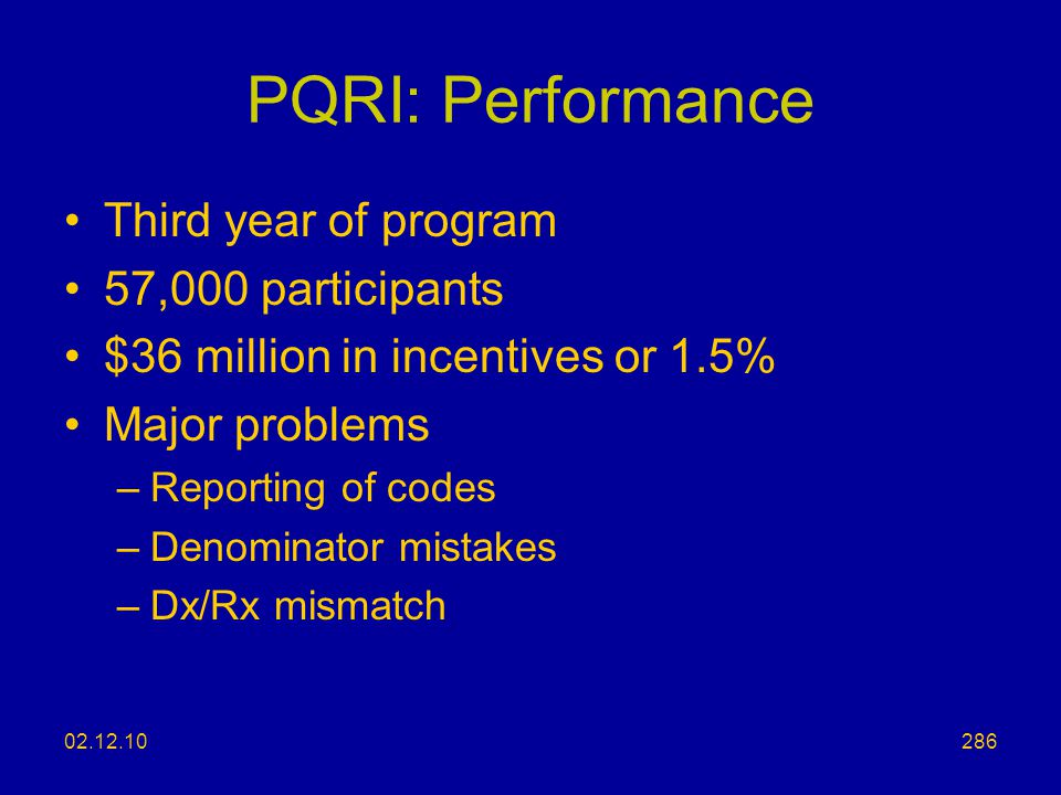 PQRI: Performance Third year of program 57,000 participants